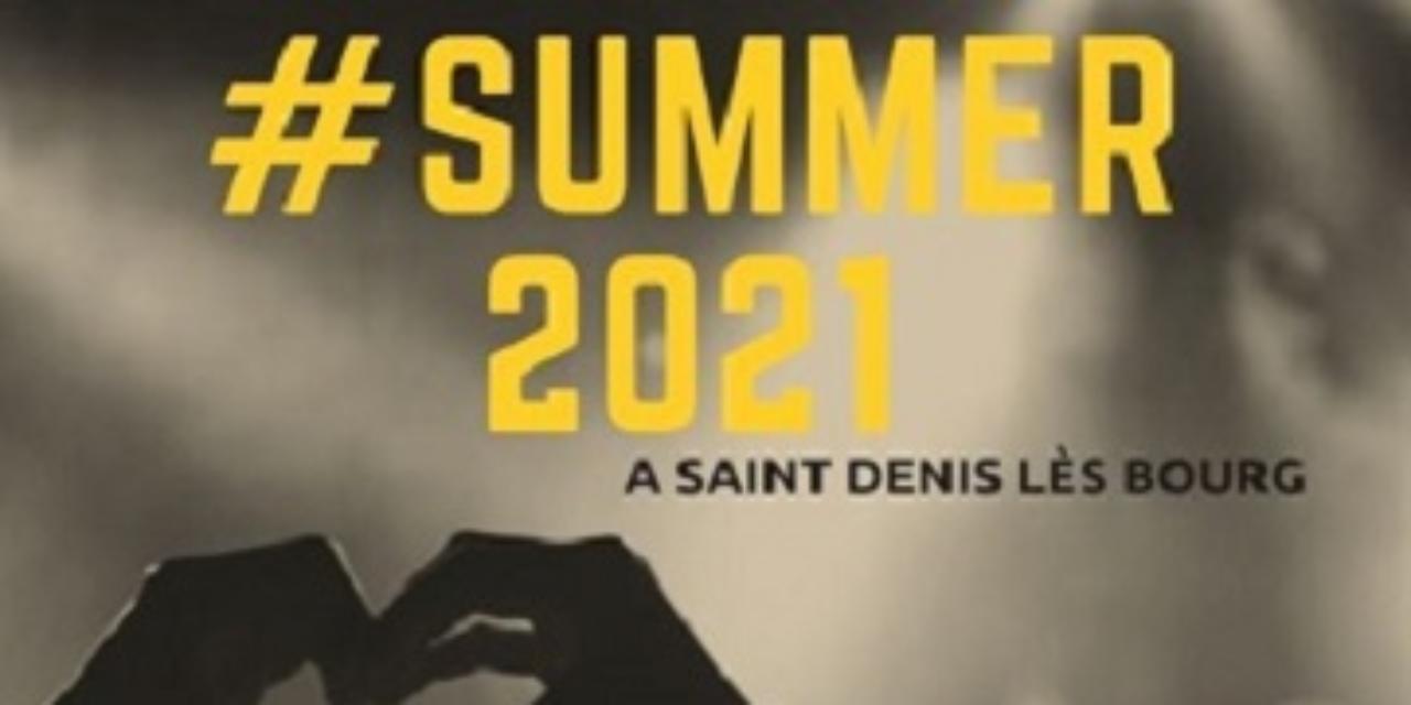 Soirée de lancement de #summer21 à Saint-Denis-lès-Bourg le 9 juillet !